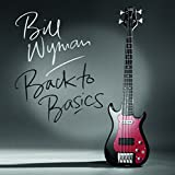Bill Wyman: Back To Basics [Vinyl LP] (Vinyl)
