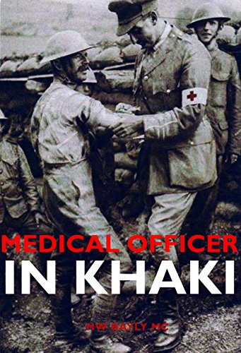 MEDICAL OFFICER IN KHAKI: The story of a Doctor in the First World War (English Edition) Trench Khaki