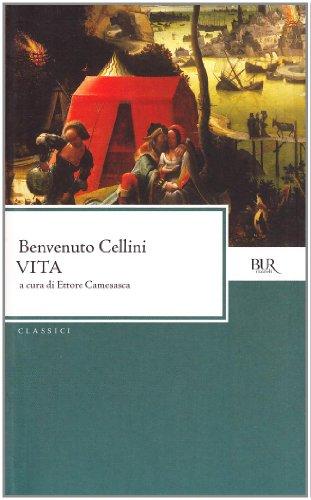 Vita (Classici) por Benvenuto Cellini