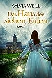 'Das Haus der sieben Eulen' von 'Sylvia Weill'