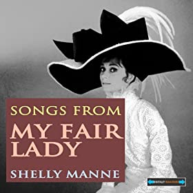 Songs From My Fair Lady Remastered