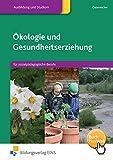 Ökologie und Gesundheitserziehung: für sozialpädagogische Berufe: Schülerband - Herbert Österreicher