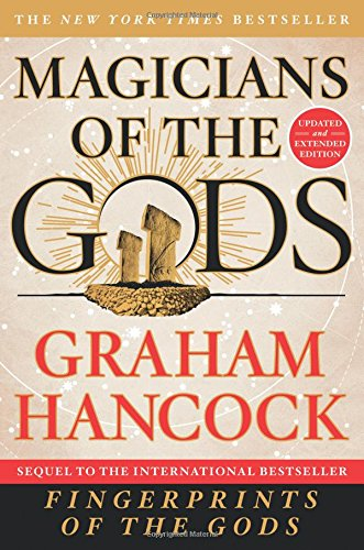 Magicians of the Gods: Updated and Expanded Edition
