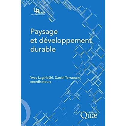 Paysage et développement durable (Update Sciences & technologies)