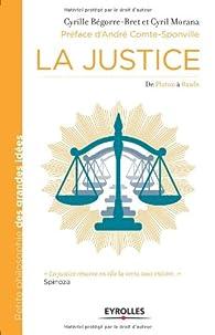 La justice : De Platon à Rawls par Cyrille Bégorre-Bret