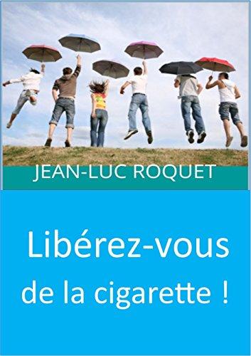 Libérez-vous de la cigarette !