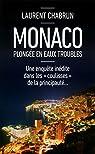 Monaco, plongée en eaux troubles par Chabrun