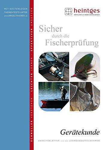 Gerätekunde - Sicher durch die Fischerprüfung -