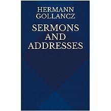 Sermons and Addresses (English Edition)