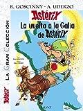 La vuelta a la Galia de Astérix (Castellano - A Partir De 10 Años - Astérix - La Gran Colección nº 5)