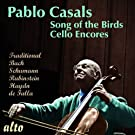 Pablo Casals: Song Of The Birds/More Cello Encores