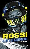 Rossi : la légende