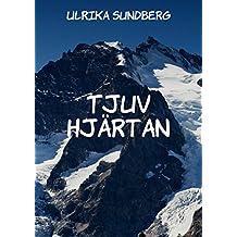 Tjuv hjärtan (Swedish Edition)