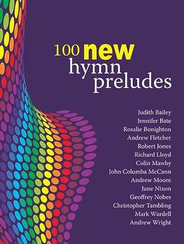 100 New Hymn Preludes (Organ Solo)