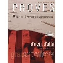 PROVES D'ACÍ i D'ALLÀ SUPERIOR (C2)