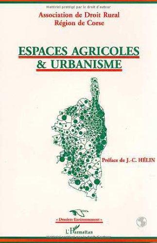 Espaces agricoles et urbanisme par Association de Droit