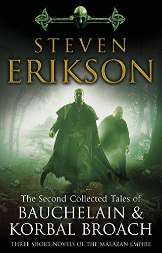 The Second Collected Tales of Bauchelain & Korbal Broach: Three Short Novels of the Malazan Empire (English Edition) - Bancroft Single