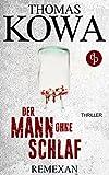 Remexan - der Mann ohne Schlaf: Thriller, Kriminalthriller, Pharma-Thriller (Kommissar Erik Lindberg-Reihe)