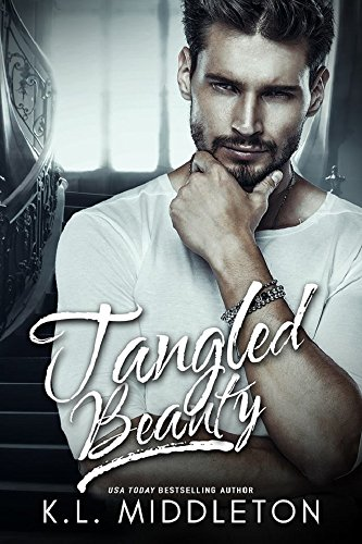 Tangled Beauty (Tangled, Book 1) por K.L. Middleton