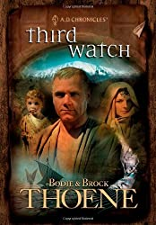Third Watch (A. D. Chronicles, Book 3) by Bodie Thoene (2005-06-01)