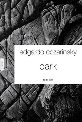 Dark : Traduit de l'espagnol (Argentine) par Jean-Marie Saint-Lu (Littrature Etrangre)