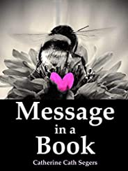 """""""Message in a"""