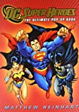 DC Super Heroes: The Ultimate Pop-Up Book by DC Comics, Reinhart, Matthew (2010) Hardcover