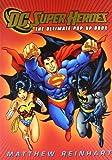 DC Super Heroes: The Ultimate Pop-Up Book by DC Comics, Reinhart, Matthew (2010) Hardcover