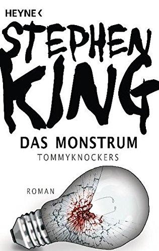 Preisvergleich Produktbild Das Monstrum – Tommyknockers: Roman