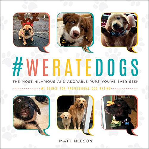 #WeRateDogs: The Most Adorable and Hilarious Pups You've Ever Seen