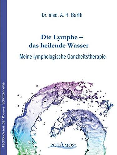 Die Lymphe das heilende Wasser