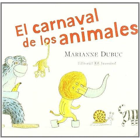 El carnaval de los animales (MIS LIBROS DE IMAGENES)