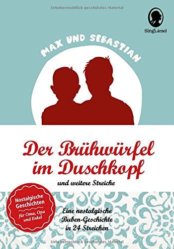 Preisvergleich Produktbild Max und Sebastian: Der Brühwürfel im Duschkopf und weitere Streiche (Max & Sebastian)