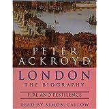 London - Fire and Pestilence (London a Biography)