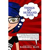 Things My Husband Says (Out of the Blue Book 1) (English Edition)