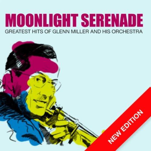 Moonlight Serenade (Digitally Re-Mastered)