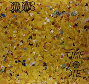Time To Die [VINYL]