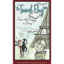 The Travel Bug Two...Love and Danger in Paris (English Edition)