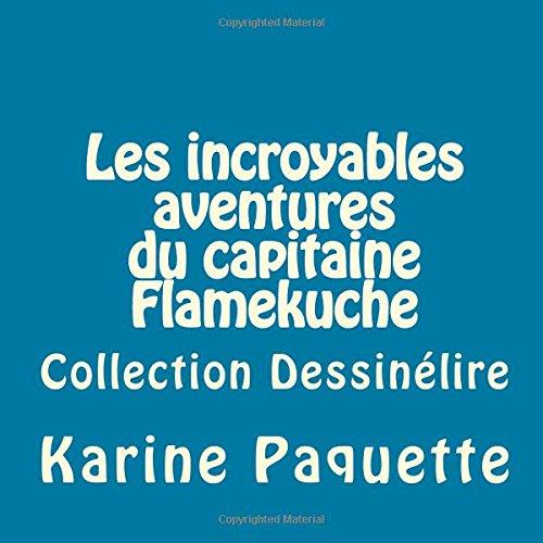 Les incroyables aventures du capitaine F...