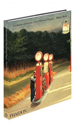 Un Theatre Silencieux, l'Art d'Edward Hopper