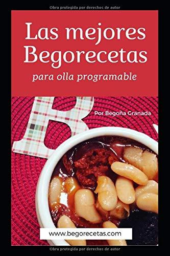 Las mejores Begorecetas para ollas programables