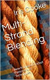 Multi-Strand Blending: New Knit and Crochet Patterns and Techniques