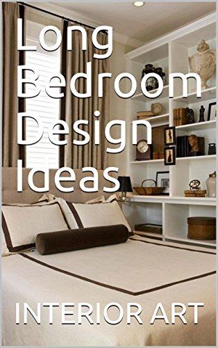 Long Bedroom Design Ideas Ebook Arch Markus Amazon In Kindle Store