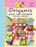 50 Origamis pour les enfants: Loisirs creatifs...