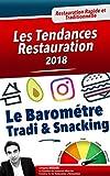 Telecharger Livres Les Tendances Restauration 2018 Le Barometre Tradi Snacking (PDF,EPUB,MOBI) gratuits en Francaise