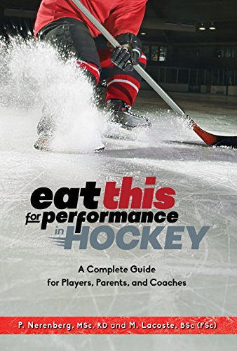 Eat This for Performance in Hockey (English Edition) por Pearle Nerenberg