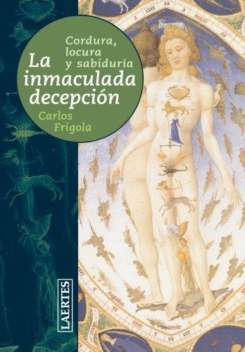 La inmaculada decepción: Cordura, locura y sabiduría (Laertes) por Carles Frigola i Serra