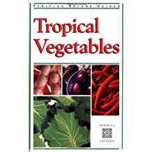 Tropical Vegetables