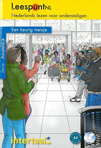 Een keurig meisje mit Audio-CD (Buch + CD mp3): Niederländische Lektüre für das 2. und 3. Lernjahr mit Audio-CD. Buch + CD mp3