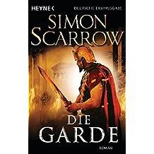 Die Garde: Die Rom-Serie 11